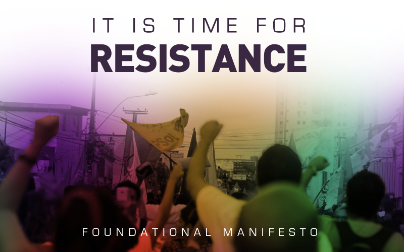 Foundational Manifesto of Resistência, internal tendency of PSOL (Brazil)